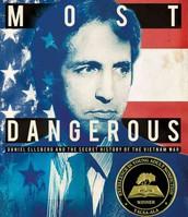 Most Dangerous, by Steve Sheinkin