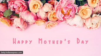 Every Day is Mother's Day or Should Be
