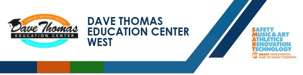 A graphic banner that shows Dave Thomas Education Center West name and logo