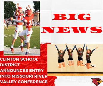 CLINTON SCHOOL DISTRICT ANNOUNCES ENTRY INTO MISSOURI RIVER VALLEY CONFERENCE