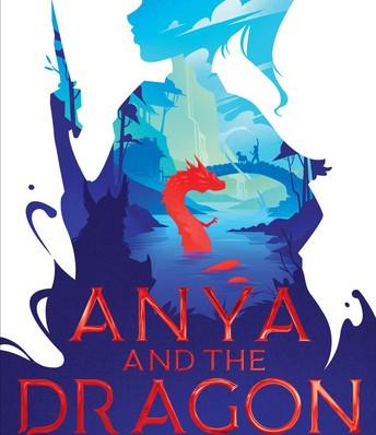 *Anya and the Dragon, by Sofiya Pasternack