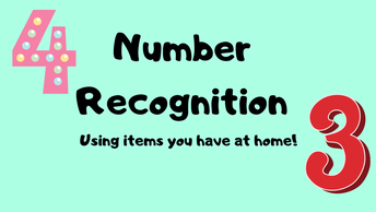 Number Recognition using items you have at home