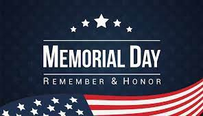 Memorial Day - No School Monday, May 31st