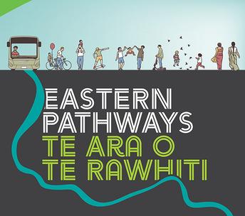 Eastern Pathways/Te Ara o te Rawhiti Transport Project