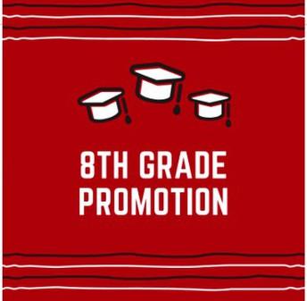 Promoción de 8vo grado - ¡Reserve la Fecha!
