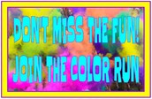 Are You Going to the Color Run?