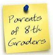 8th Grade Parent Reminders
