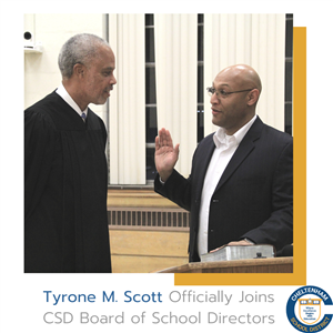 Tyrone M. Scott Officially Joins CSD Board of School Directors