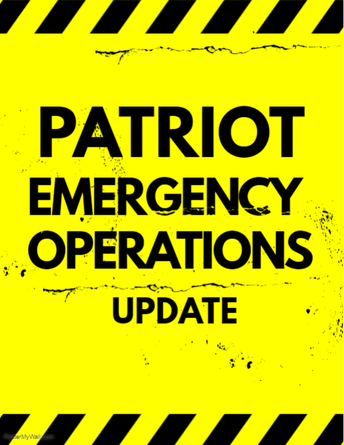Patriot Emergency Operations Update