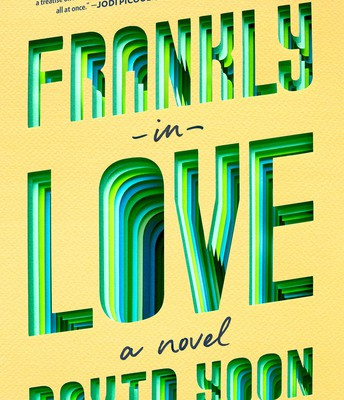 *Frankly in Love, by David Yoon