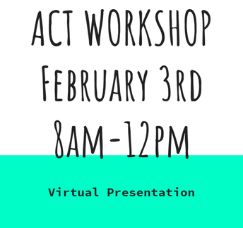ACT Workshop - February 3rd