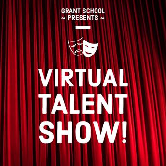Grant Virtual Talent Show #2!