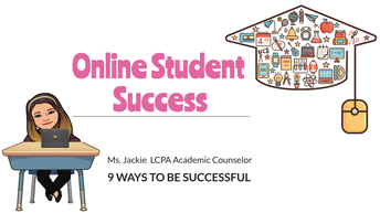 Academic Tip  of the week: Online Student Success - 9 Ways