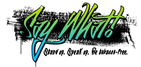 Click here for information about the Say What Conference