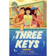 Three Keys (A Front Desk Novel). By Kelly Yang