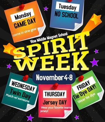The Week of 11/4-11/8 is Spirit Week