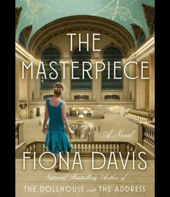 The Masterpiece: A Novel by Fiona Davis