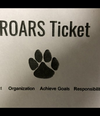 Students are earning ROARS tickets to use at our PBIS store.