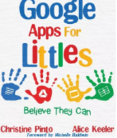 Google Apps for Littles: Believe the Can