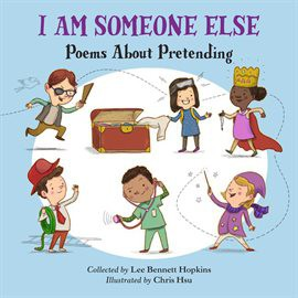 I Am Someone Else by Lee Bennett Hopkins