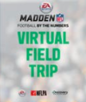 A Numbers Game Virtual Field Trip: The Role of Data in EA Sports Madden NFL