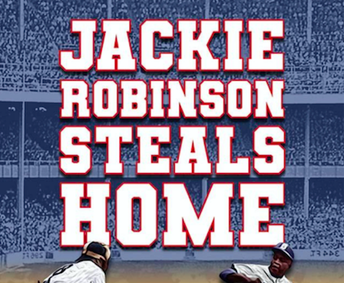 Community Performance: Jackie Robinson Steals Home