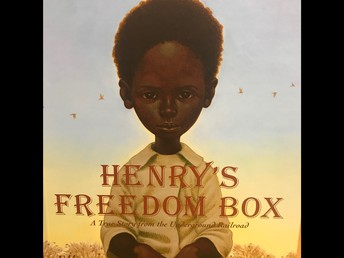 Henry's Freedom Box: The True Story from the Underground Railroad