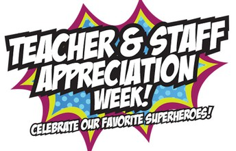 Staff Appreciation Week is the week of May 3rd!