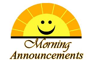 Morning Announcments
