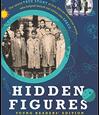 Hidden Figures: Young Reader's Edition*