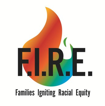 Families Igniting Racial Equity (F.I.R.E) Monthly Meeting