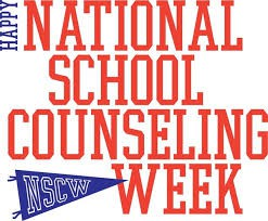 NATIONAL SCHOOL COUNSELING WEEK IS FEBRUARY 4TH - FEBRUARY 8TH
