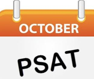 PSAT/NMSQT will be administered to all 9th, 10th and 11th grade students