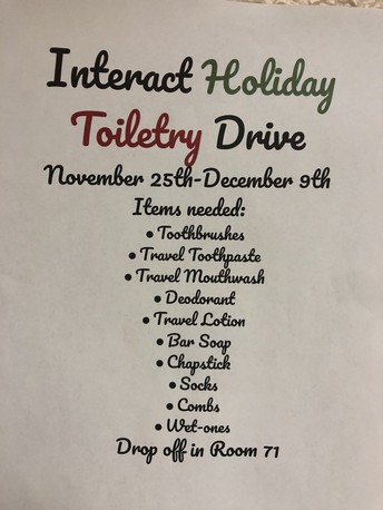 Interact Club is sponsoring a toiletry drive.