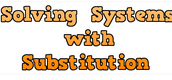 Solving systems of linear equations with substitution
