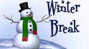Winter Break is Approaching- December 23rd- January 3rd