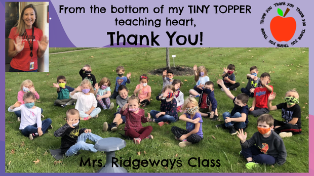 Thank You Slide w/Photos - Maple KDG Teacher Mrs. Ridgeway and Students