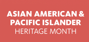 AAPI Heritage Month Resources