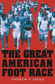 The Great American Foot Race by Andrew P. Speno