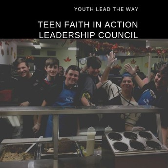 Teen Faith in Action Leadership Council