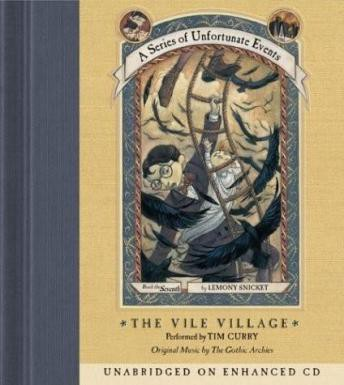 The Vile Village (A Series Of Unfortunate Events #7)