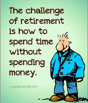 When You are planning to retire...