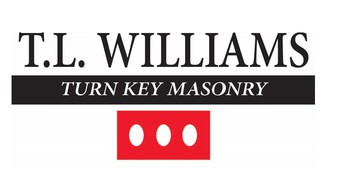 Today's In Focus is Proudly Sponsored by T.L. Williams Turn Key Masonry