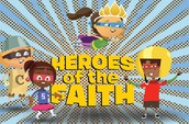 "Music and Arts Week -- ""Heroes of the Faith"""