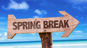 SPRING BREAK March 25 - March 29