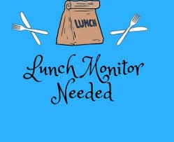 Lunch Monitor (Paid Position)