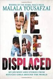 We Are Displaced: My Journey and Stories From Refugee Girls Around the World  by Malala Yousafzai.
