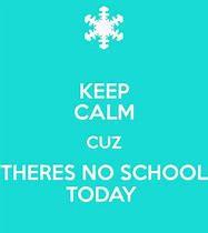 NO SCHOOL FRIDAY, DEC 21