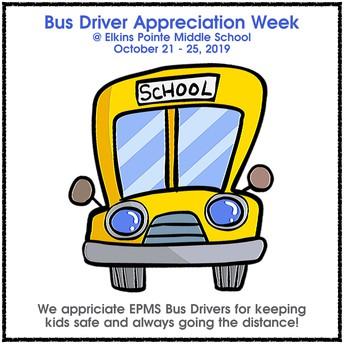 Bus Driver Appreciation Week – 10/21 through 10/25