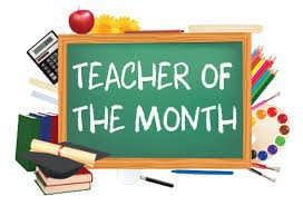 Teacher of the Month/ Maestro de el Mes